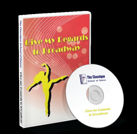 Classique School of Dance - Give my regards to broadway DVD