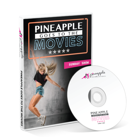 Pineapple Performing Arts School - Pineapple goes to the movies Sunday DVD